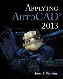 Applying AutoCAD® 2013