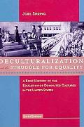 Deculturalization and the Struggle for Equality: A Brief History of the Education of Dominat...