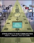 Introduction to Mass Communication: Media Literacy and Culture: Media Literacy and Culture