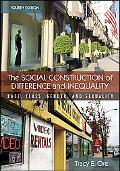 Social Construction of Difference and Inequality