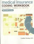 Medical Insurance Coding Workbook 2009-2010