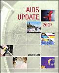 AIDS Update 2007 An Annual Overview of Acquired Immune Deficiency Syndrome