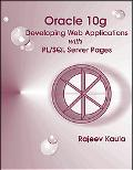 Oracle 10g Developing Web Applications + Pl/sql Server Pages