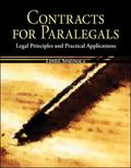 Contracts for Paralegals Legal Principles And Practical Applications