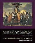 Western Civilizations Sources, Images, And Interpretations, Renaissance to the Present