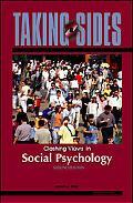Taking Sides Clashing Views in Social Psychology
