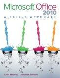 Microsoft Office 2010 : A Skills Approach