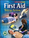 First Aid Taking Action