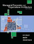 Managerial Economics And Organizational Archite