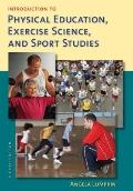 Introduction to Physical Education, Exercise Science, and Spor