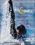 Fit & Well: Core Concepts and Labs in Physical Fitness and Wellnes