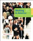 Working in America Continuity, Conflict, And Change