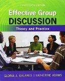 Effective Group Discussion: Theory and Practice