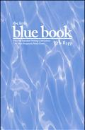 Little Blue Book Fifty-six Standard Writing Conventions the Most Frequently Made Errors