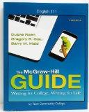 The McGraw-Hill Guide: Writing for College, Writing for Life & Connect Online Access Card (E...