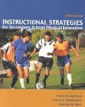 Instructional Strategies for Secondary School Physical Education