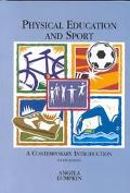 Physical Education and Sport: A Contemporary Introduction