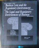 Selected Chapters from Business and Regulatory Environment Tenth Edition and The Legal and R...