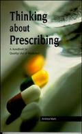 Thinking About Prescribing A Handbook for Quality Use of Medicines