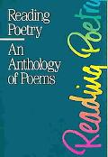 Reading Poetry An Anthology of Poems
