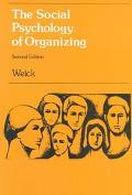 Social Psychology of Organizing