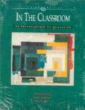 In the Classroom: An Introduction to Education