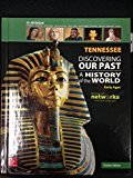 Discovering Our Past: A History of the World - Tennessee Teacher's Edition