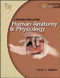 Laboratory Manual for Human Anatomy & Physiology: Pig Version w/PhILS 3.0 CD