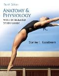 Anatomy and Physiology with Integrated Study Guide