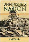 The Unfinished Nation: A Concise History of the American People, Volume 1: To 1877