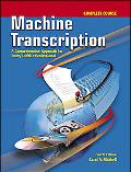Machine Transcription Complete Course w/ student CD + Audio CD MP3 Format