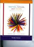 Teachers, Schools, and Society (A Brief Introduction to Education, Includes A reader and Cas...