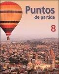 Puntos De Partida, Customized Version for Santiago Canyon College (Eighth Edition)