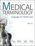 Medical Terminology: Language for Health Care