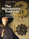 The Humanistic Tradition Book 3: The European Renaissance, The Reformation, and Global Encou...