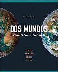 Dos Mundos w. Workbook & Spanish/English dictionary