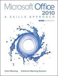Microsoft Office Word 2010 : A Skills Approach, Complete
