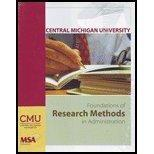 Foundations of Research Methods in Administration (Central Michigan University MSA 600)