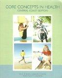 Core Concepts in Health: Central Coast Edition (Brief 12th Edition)