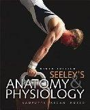 Anatomy & Physiology (Seely's Anatomy & Physiology Ninth Edition)