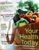 Your Health Today W/Connect Plus (RCC) Version (Your Health Today Choices in a Changing Soci...