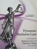 Dynamic Business Law (Custom Edition for Business Law 115 Palomar College)
