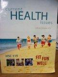 Core Concepts in Health, 12e (Current Health Issues) (California University of Pennsylvania:...