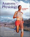 Combo: Anatomy & Physiology: an Integrative Approach with Connect Plus 2 Semester Access Car...