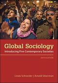 Global Sociology : Introducing Five Contemporary Societies