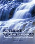 Experiencing the World's Religions Loose Leaf: Tradition, Challenge, and Change