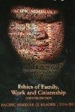Ethics of Family, Work and Citizenship (Pacific Semiar III 2010-2012)