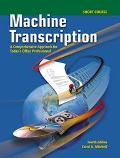 Machine Transcription A Comprehensive Approach for Today's Office Professional  Short Course...