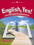 English Yes! Learning English Through Literature, Level 2 Introductory