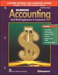 Glencoe Accounting First Year Course, Chapter Reviews And Working Papers Chapters 14-29 With...